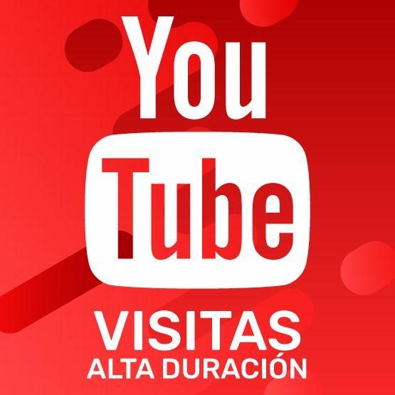 Visitas alta Duración YouTube
